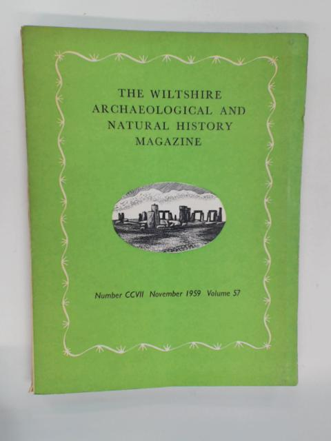 The Wiltshire Archaeological and Natural History Magazine. No. CCVII, November 1959. Vol. 57 by Various