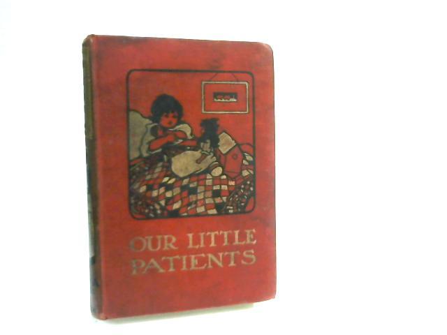 Our Little Patients by Fyfe, Ellen