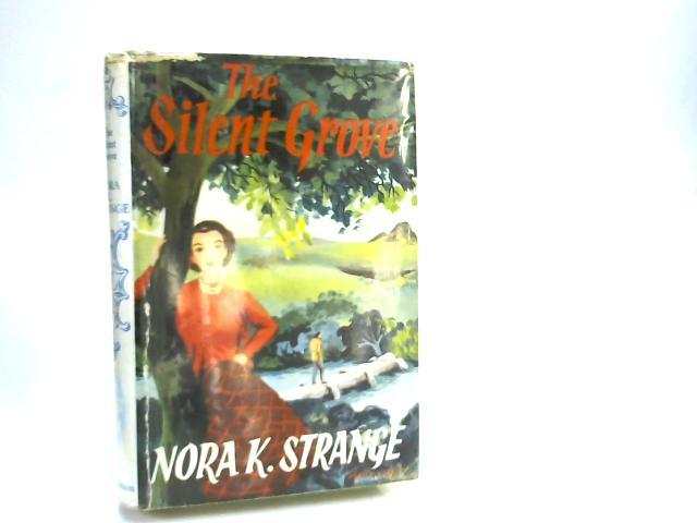 The Silent Grove by Strange, Nora Kathleen