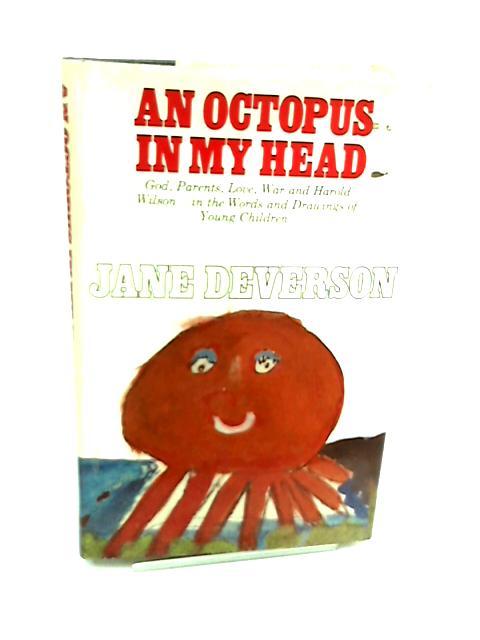 Octopus in my Head by Jane Deverson