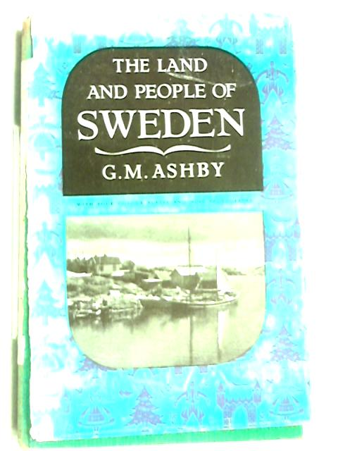 Sweden (Lands and people series) by Ashby, Gwynneth