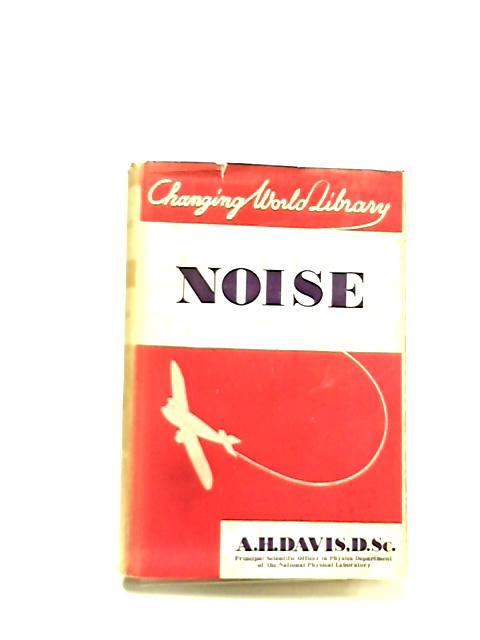 Noise by A. H. Davis