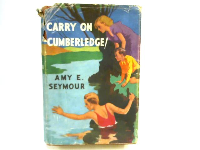Carry On, Cumberledge! by Seymour, E.