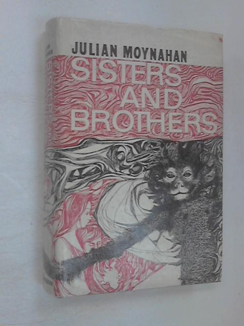 Sisters & Brothers by Moynahan, Julian