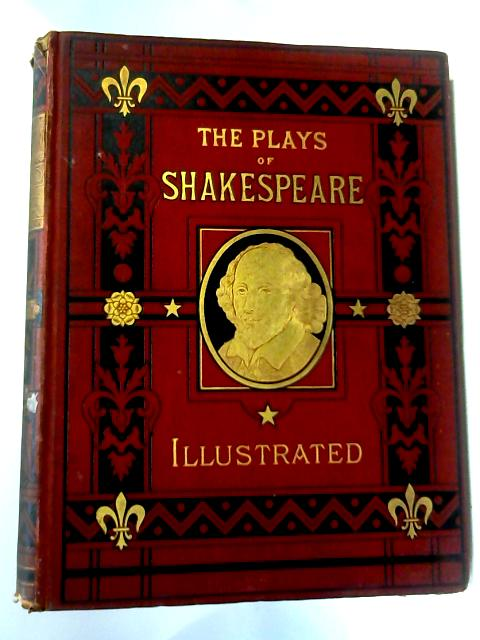 The Plays Of Shakespeare. Division IV by William Shakespeare