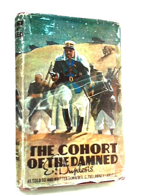 The Cohort of the Damned, From 'Bleu' to Capitaine by E. Duplesis