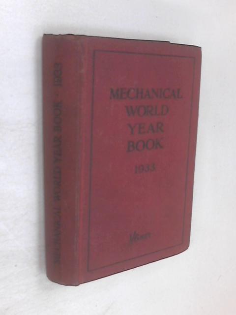 Mechanical World Year Book 1933 by Emmott & Co.