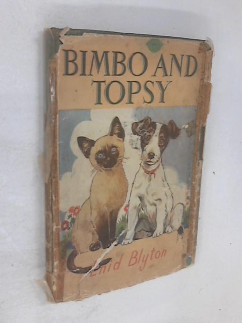Bimbo and Topsy by Enid Blyton
