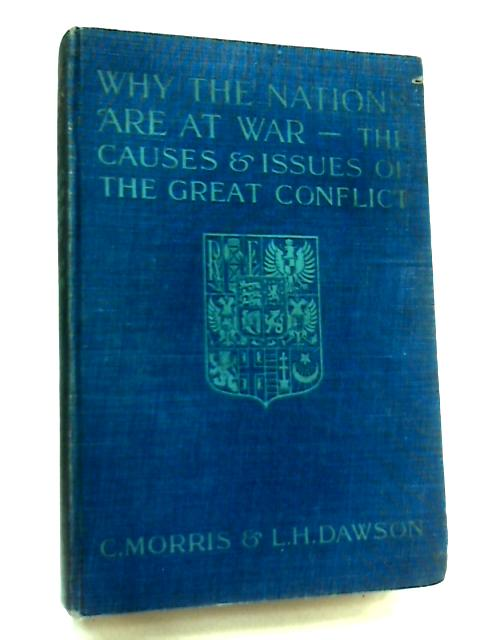 Why the Nations are at War by Chas. Morris & Lawrence H. Dawson
