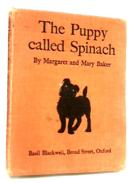 The Puppy Called Spinach by Margaret Baker