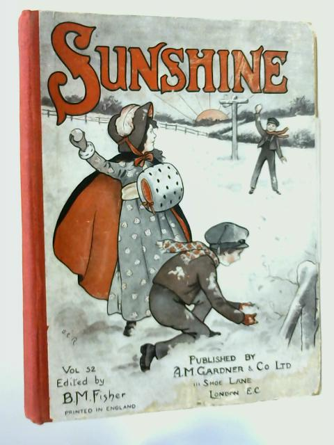 Sunshine For 1913. Volume 52 by Various