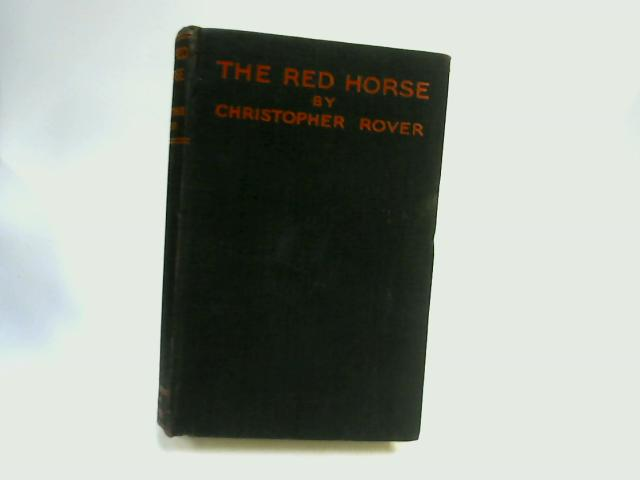 The Red Horse by Christopher Rover