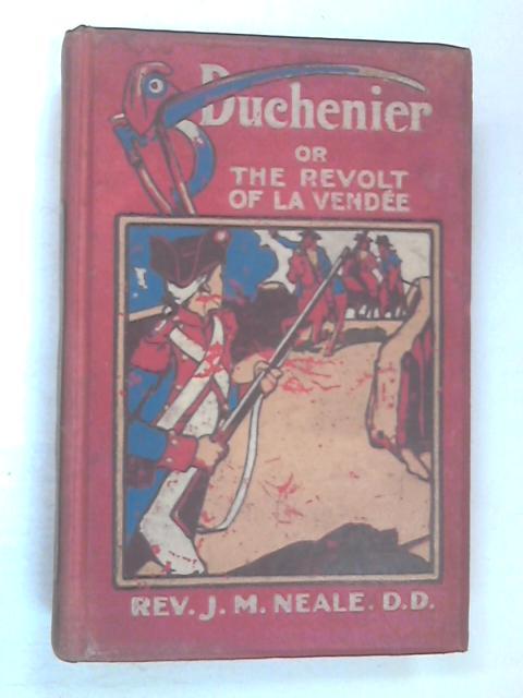 Duchenier by Neale, J M