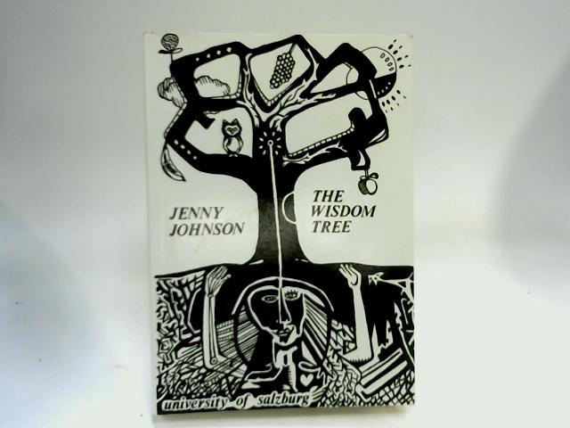 The Wisdom Tree: Poems, 1975 to 1993 by Johnson, Jenny