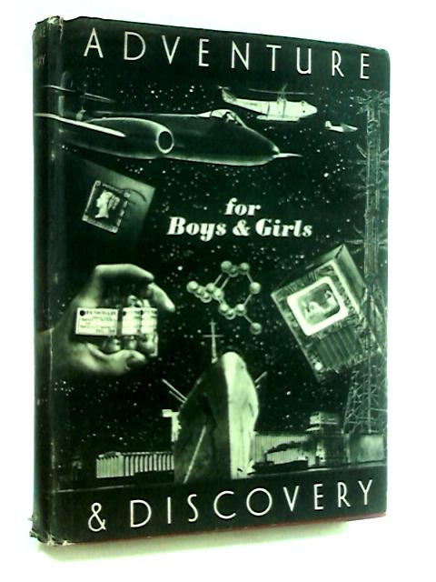 Adventure and Discovery for boys & girls. by Lindsay, Kenneth.