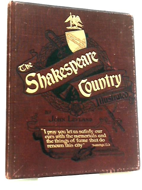 The Shakespeare Country Illustrated by John Leyland