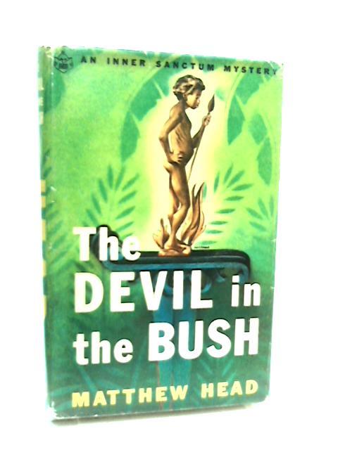 The Devil in the Bush by Matthew Head