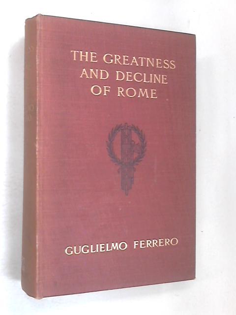 The Greatness and Decline of Rome Vol 2, Julius Caesar by Ferrero, Guglielmo