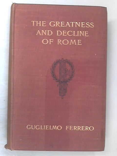 The Greatness & Decline of Rome. Vol 3: The Fall of an Aristocracy. by Ferrero, Guglielmo