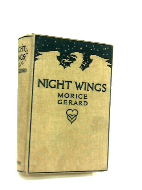 Night Wings by Morice Gerard