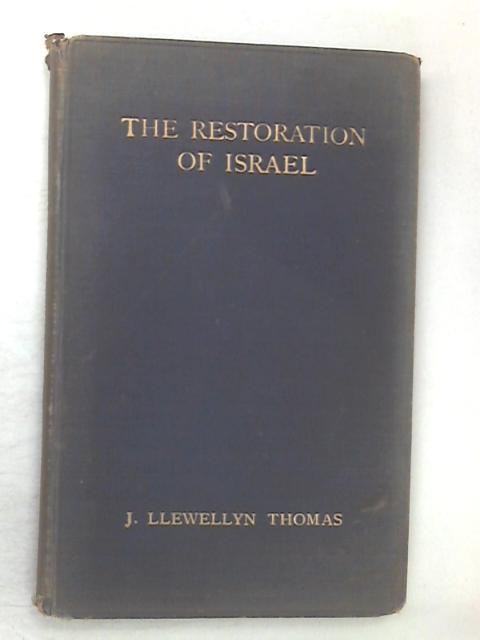The Restoration Of Israel by Thomas, Jllewellyn
