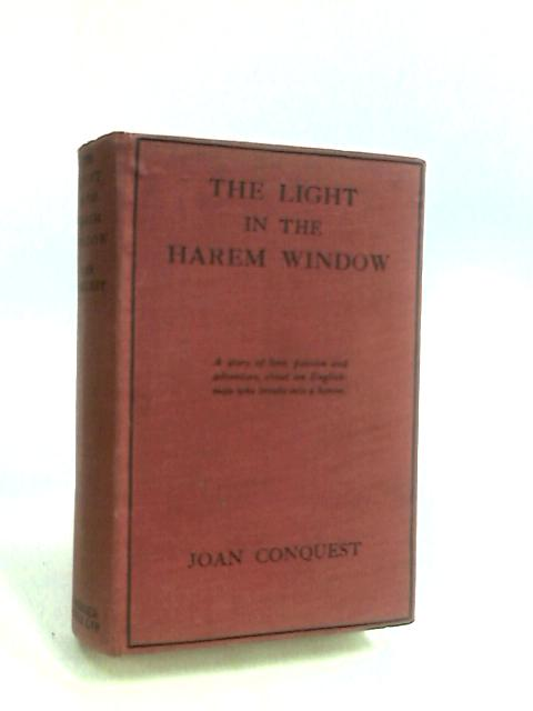 The Light in the Harem Window by Conquest, Joan.