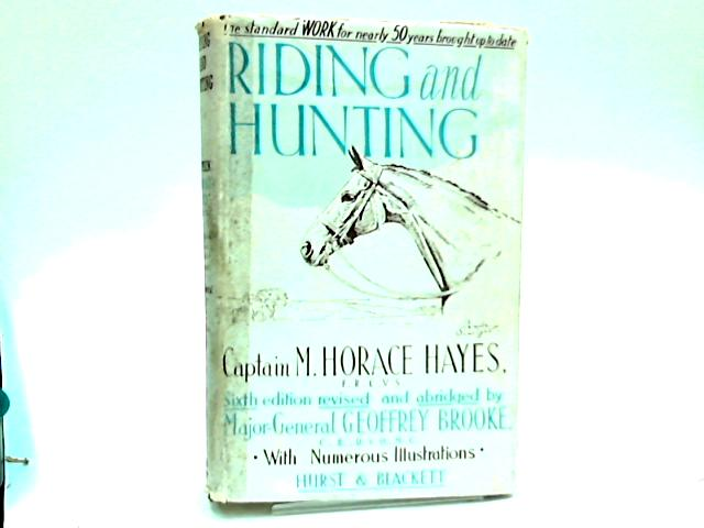 Riding and Hunting by Hayes, M. H.