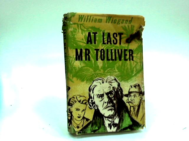 At Last Mr.Tolliver By William Wiegand