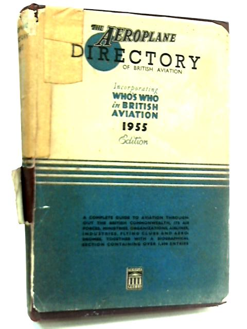 The Aeroplane Directory 1955 by Anon