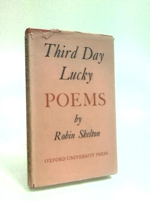 Third Day Lucky by Skelton, Robin