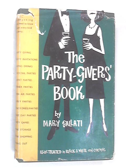 The Party Giver's Book by Gallati, Mary