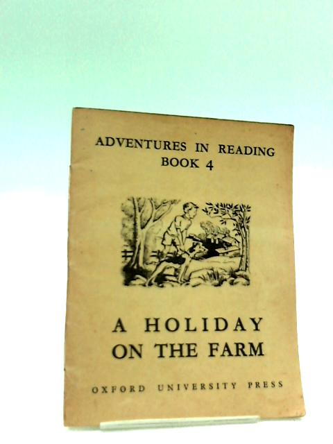 Holiday on The Farm - Adventures in Reading Book 4 by Gertrude Keir