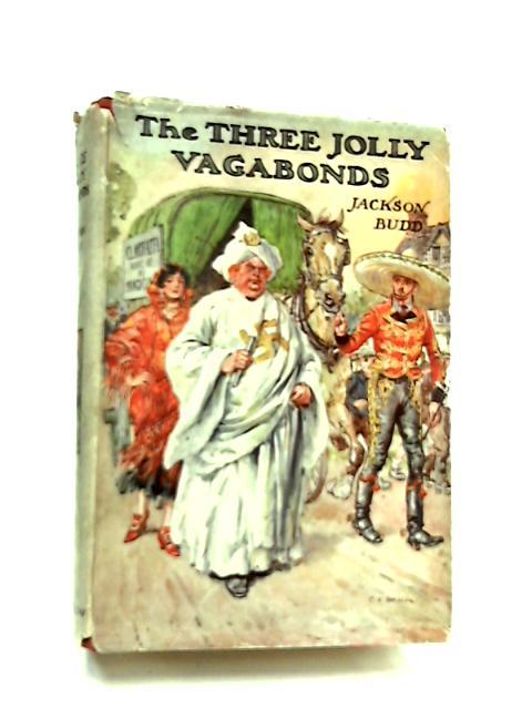 The Three Jolly Vagabonds by Jackson Budd
