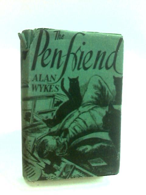 The Pen-Friend by Wykes, Alan.