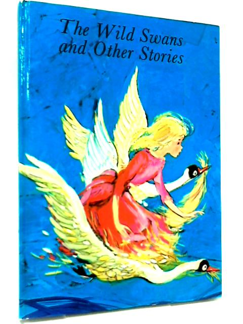 The Wild Swas And Other Stories by Not Stated