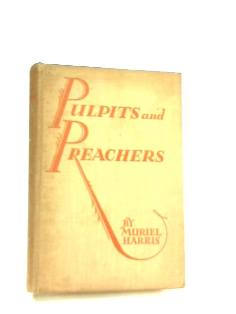Pulpits and Preachers by Muriel Harris
