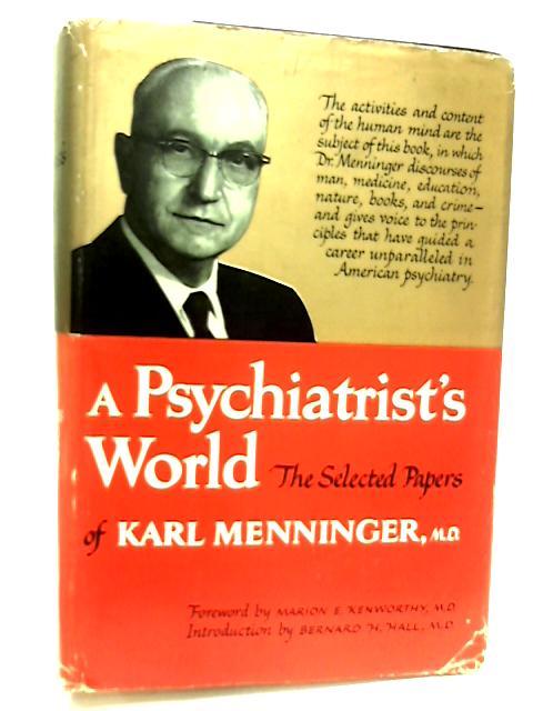 Psychiatrists World By Karl Menninge