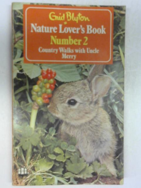 Nature Lover's Book Number 2 by Enid Blyton