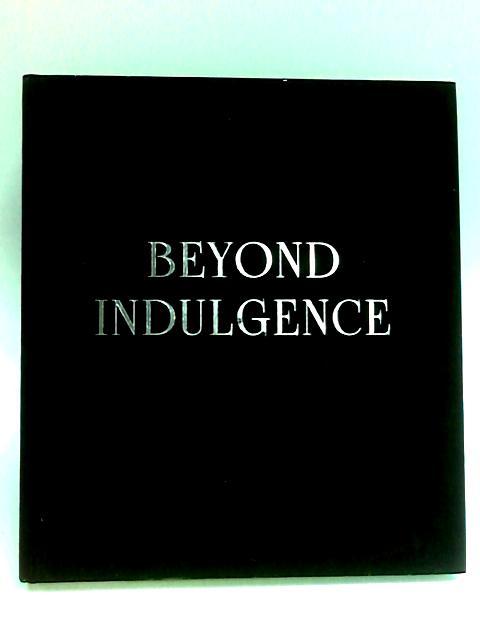 Beyond Indulgence by Artsruni