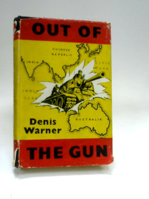 Out Of Te Gun By Warner, Denis
