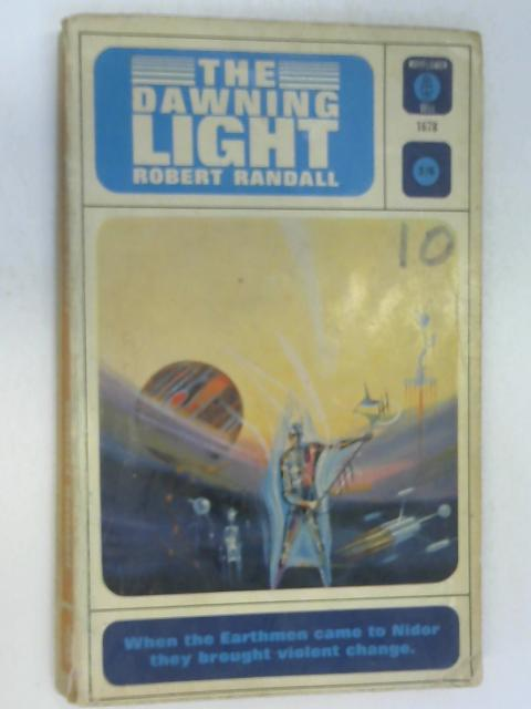 The Dawning Light By Randall, Robert