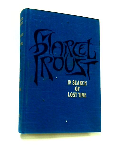 In Search of Lost Time Volume Four
