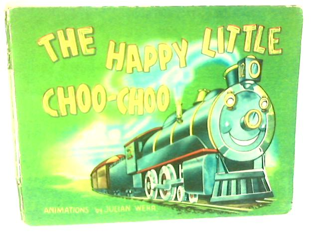 The happy little choo-choo by Laura Harris