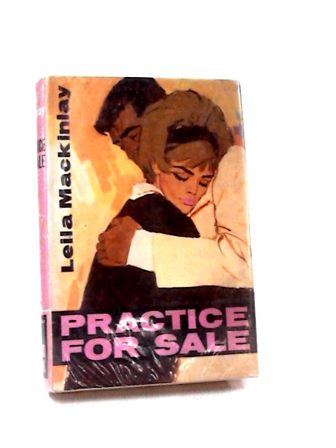 Practice for Sale by Mackinlay, Leila