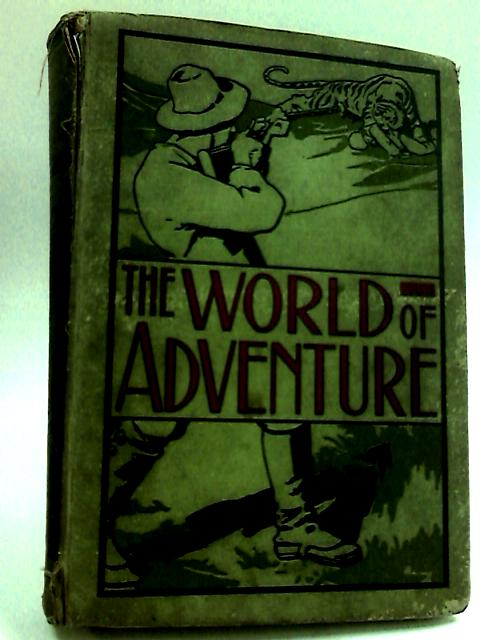 The world of adventure volume 2 by Anon