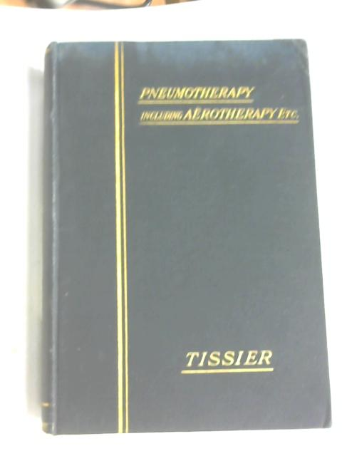 A System of Physiologic Therapeutics Vol. X by Solomon Solis Cohen