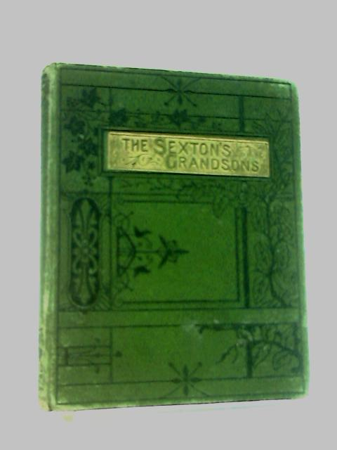 The Sexton's Grandsons By F. Scarlett potter