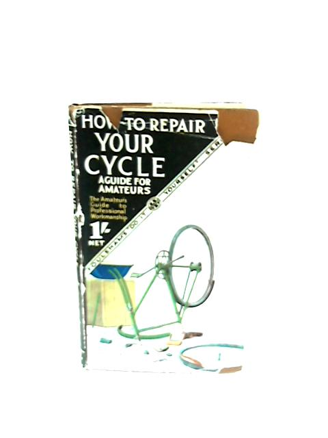How To Repair Your Cycle By F. Gardner
