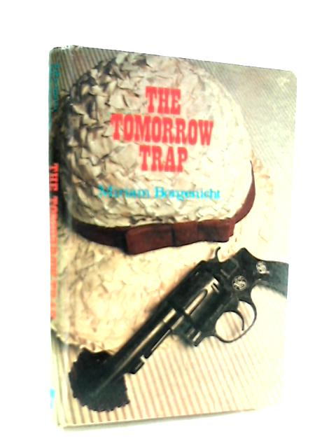 The Tomorrow Trap by Miriam Borgenicht