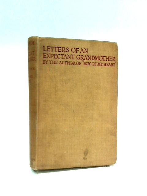 Letters of an Expectant Grandmother by Author of Boy of My Heart